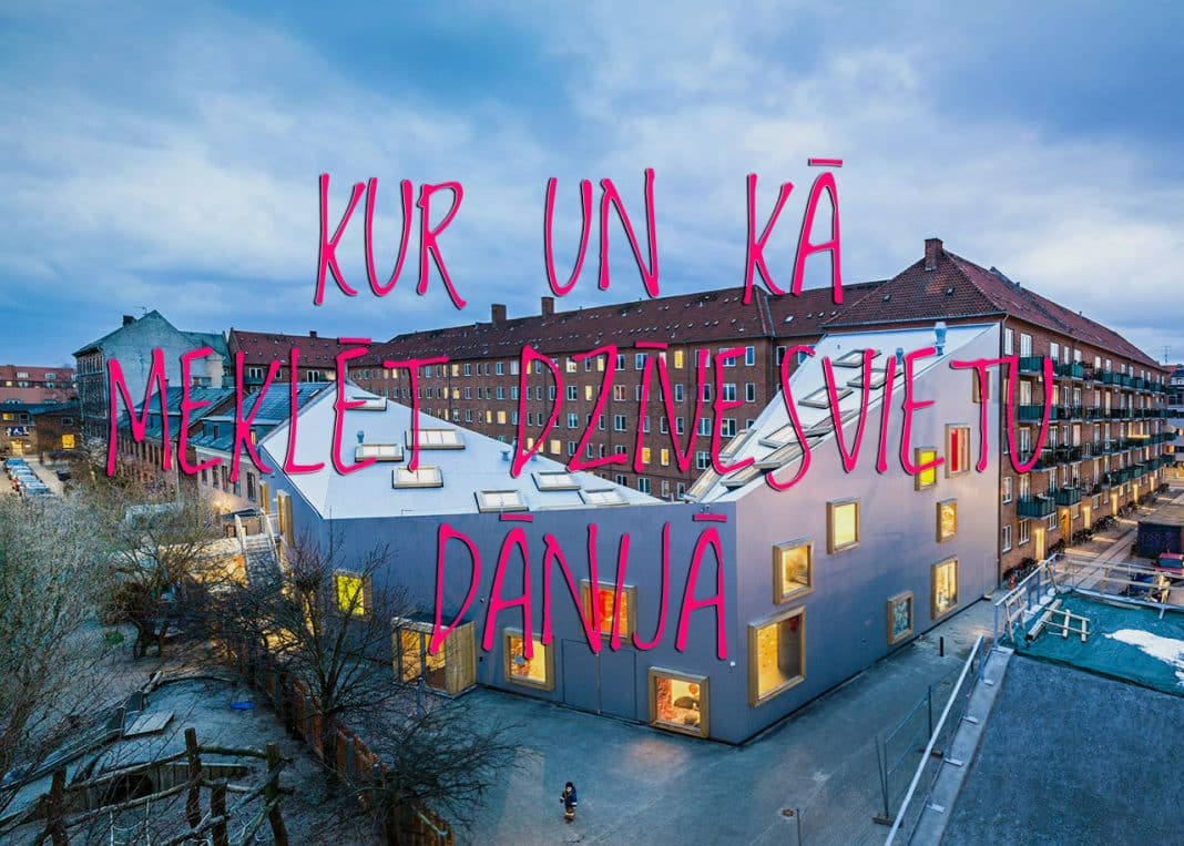 Kur un kā meklēt dzīvesvietu Dānijā